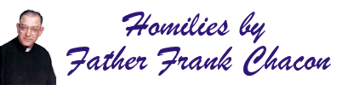 Father Chacon Homilies